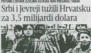 Srbi i Jevreji tužili Hrvatsku za 3,5 milijardi dolara Blic, 14.03.2017.