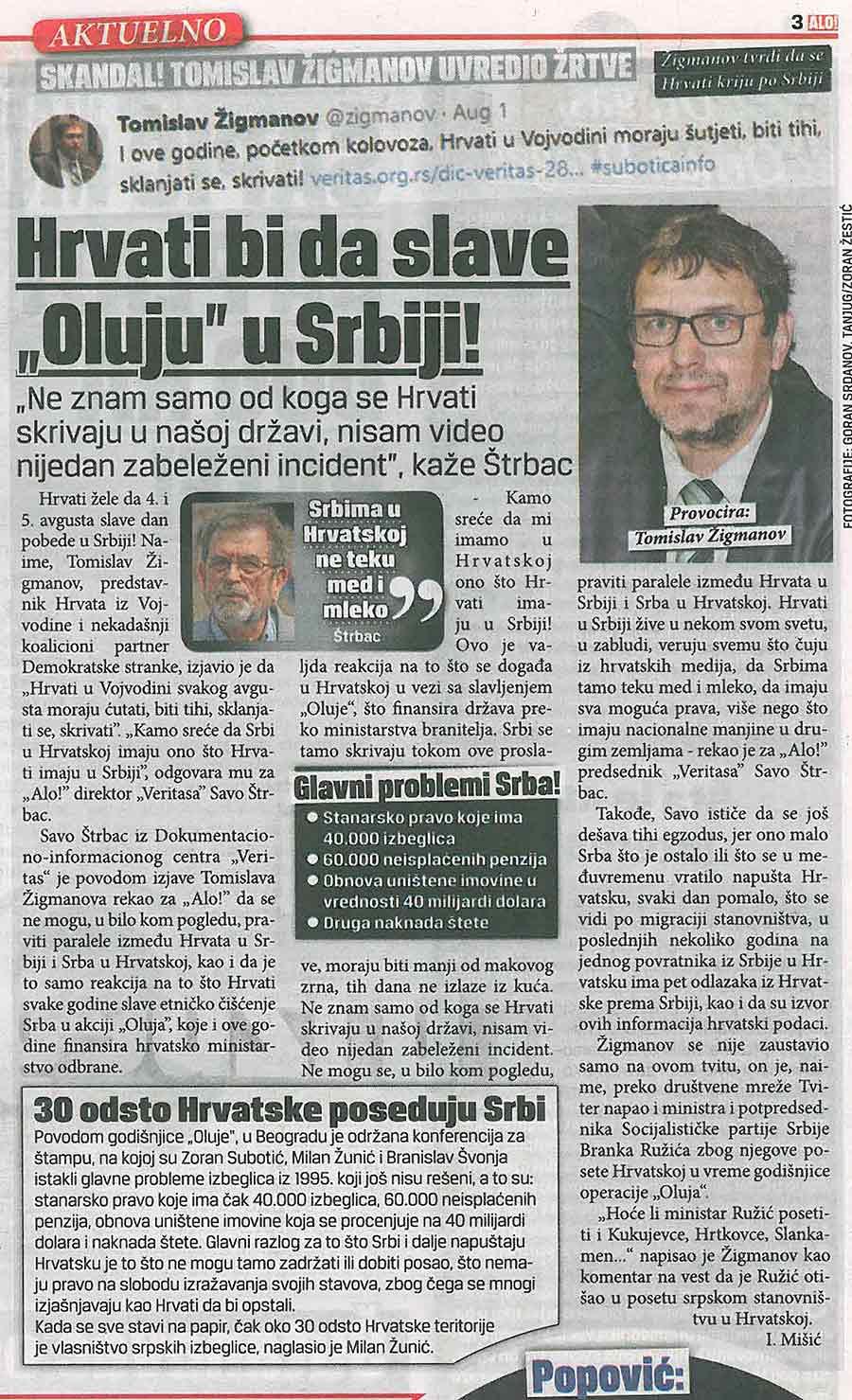 """Alo, 03.08.2017, ŽIGMANOV UVREDIO ŽRTVE Hrvati bi da slave """"Oluju"""" u Srbiji!"""