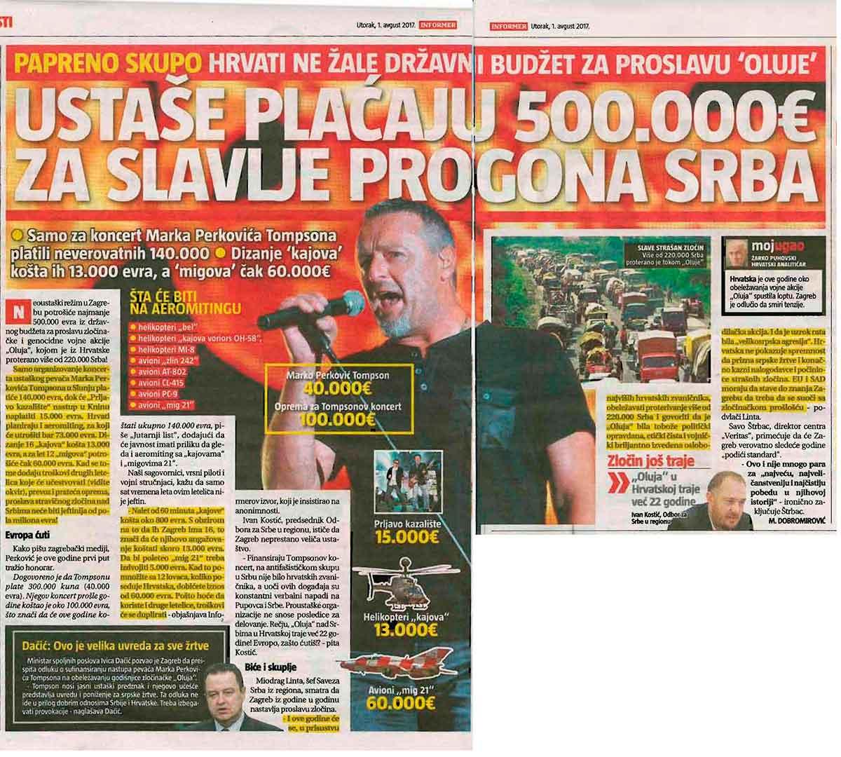 Informer, 01.08.2017, SKANDAL, USTAŠE DALE 500.000 EVRA ZA SLAVLJE POGROMA SRBA! Hrvati ne žale pare za proslavu Oluje!