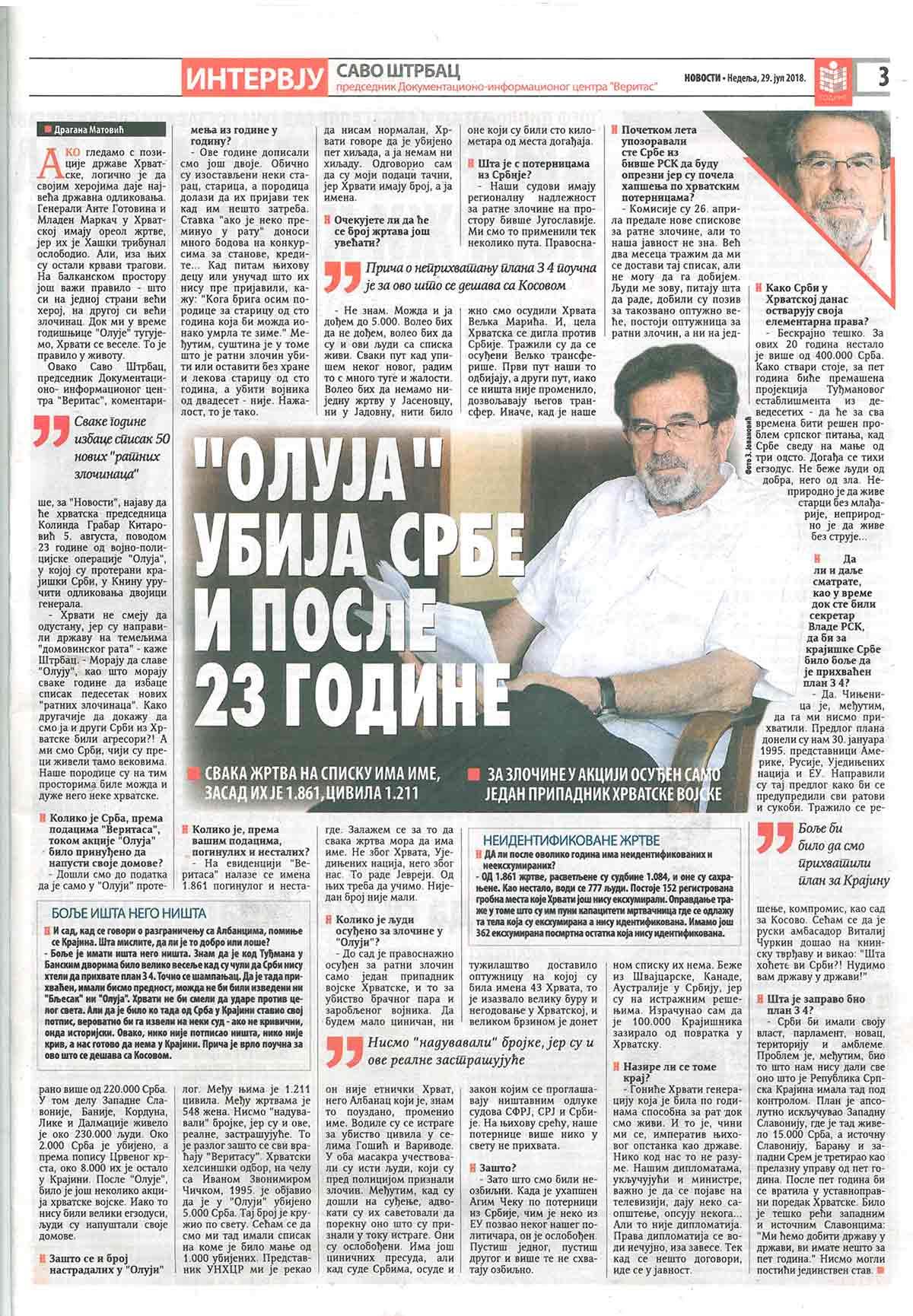 "Večernje novosti, 29.07.2018, Intervju – Savo Štrbac: ""Oluja"" ubija Srbe i posle 23 godine"
