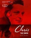Plakat filma Chris The Swiss Foto: Internet