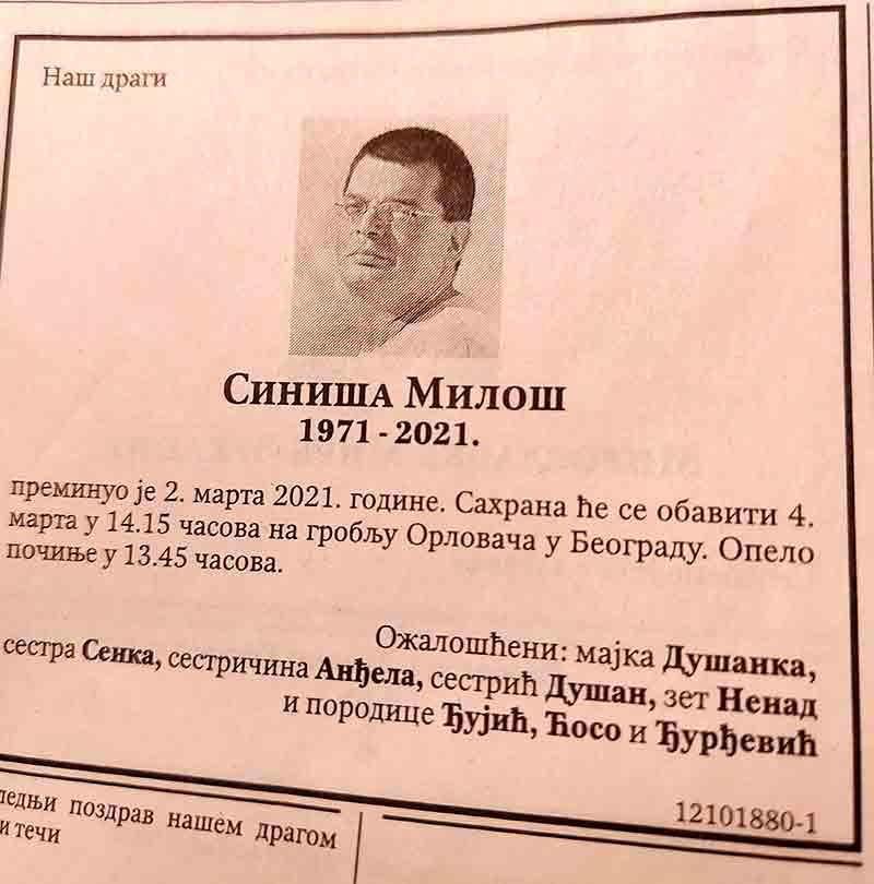 In memoriam: Siniša Miloš, 3.3.2021.